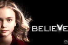 Believe / by NBC