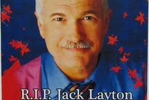 *** Remembering Our Beloved Jack Layton! *** / by Y. w!ll!ams  ♥♥W!ll!e♥♥