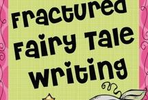 Teaching - ELA: Fairy Tales / by Shelee Brim