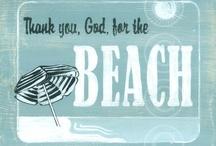 love the beach / by Annette Morsie