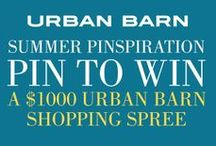 Urban Barn Summer Pinspiration Contest / This contest has now closed. Thank you to everyone who entered! / by Urban Barn
