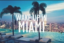 Miami / Vice City Style / by Tablet Hotels