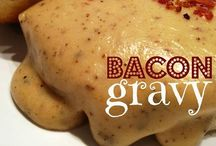 Biscuits And Gravy / by Amie Lee-Power-Boggeman