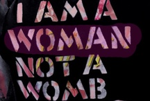 Woman / by Reasons to be Beautiful
