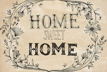 For the Home / My eclectic mix .... / by JoDina .