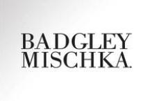 BADGLEY MISCHKA / by Liana Ranti