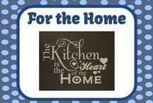 For the Home / by Fern Smith