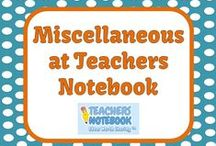 Miscellaneous - Teachers Notebook Elementary Items / This board is full of Miscellaneous Products and FREEBIES from teacher-authors' Teachers Notebook Stores! Please email FernleySmith@yahoo.com if you would like to be added to this board. / by Fern Smith