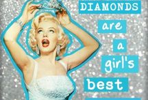 Diamonds are a Girls Best Friend ;o) / by Dawn Young