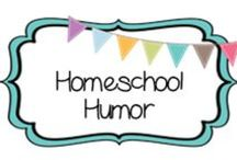 {HOMESCHOOL} humor / by Beth Silcott