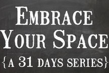 embrace / ways to learn how to embrace your space / by Gina @ Shabby Creek Cottage