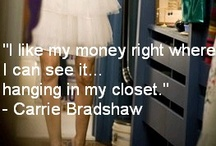 I like my money where I can see it, hanging in my closet. / by Lauryn Sanford