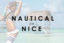 Nautical or Nice / by Beach Bunny Swimwear