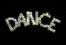 Dance! Just gotta dance! / by Donna Daly