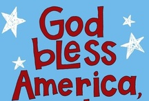 God Bless America! / No politics.  Just a love for the Red, White, and Blue and what it stands for - Life, Liberty, and the Pursuit of Happiness.  :)  And cute patriotic crafts make me happy, so there you have it. / by Debbie Aldridge
