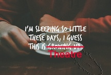 The Theatre the Theatre <3 / by Desirae Taylor