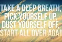~Quotes I LOVE~ / by Teva Butz