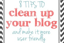 blog better. {new to blogging} / by cindylitwin