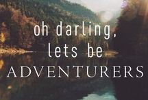 Adventures  / by Alyson Clements