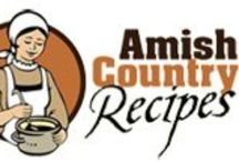 Amish Recipes / by Mary Homann