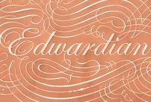 Edwardian / by Rachel Larsen