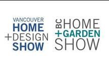 Vancouver Home + Design Show / The Vancouver Home + Design Show is one of British Columbia's largest consumer events featuring exciting retailers, celebrities, and thousands of new products for your home + garden. / by Home & Garden Events