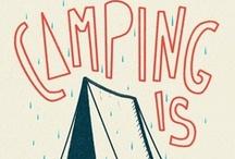 IDEAS | camping / by Lindsay Wall