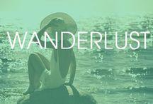 Wanderlust / by Myra Piloni