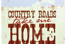 Country Life, Love, and Laughter - Quotes/Lyrics worth remembering / by Jill Peterson