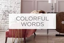 Colorful Words / Some things just sound better when they're designed well. / by Valspar