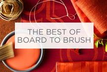 The Best of Board to Brush / Thanks to all who participated in the Valspar Board to Brush contest. Here are some of the most inspiring boards we saw. Click through to see all their pins!  / by Valspar