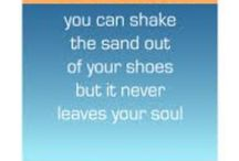 Sand in My Soul / by Kim Artozqui