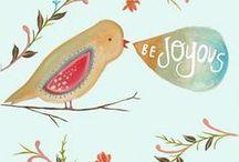 Create in me a JOYful heart / by Joan Landes