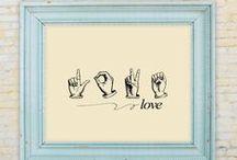ASL all the Way / by Staci Washington