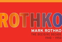 ART - ROTHKO, Mark / by RedSeaCoral