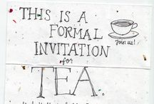 Let's Have Tea  / Tea is always good for the soul!  / by Michelle Van Dyke