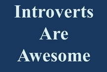 Introvert and Awesome! / by Melanie Menser