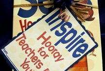 Teacher Gifts/ Teacher Appreciation Ideas / by Shannon Ford