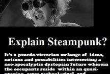 Steampunk / by Maria Harris-James