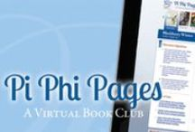 Pi Phi Pages: A Virtual Book Club / by Pi Beta Phi Fraternity for Women