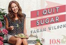 I Quit Sugar - Sarah Wilson / by YOU Magazine
