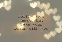 Words of Wisdom / by Liana Love