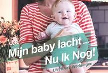 Mijn baby lacht... nu ik nog! / by WPG Uitgevers België