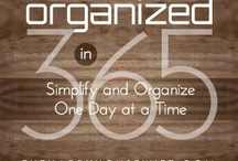Organize It - A Place for Everything / by Ardy Mathes
