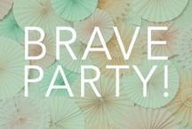 {Be Brave} and Host a Party  / Raise awareness and have fun! $10 from every item purchased at your brave party will be donated to your cause.  / by Bravelets