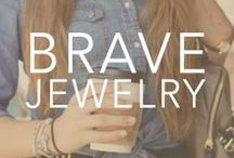 {Be Brave} with Jewelry  / From every item of jewelry sold, Bravelets donates $10 to the cause. Wear a Bravelets piece of jewelry proudly for yourself or a loved one and be brave. Shop for the cause at www.bravelets.com  / by Bravelets