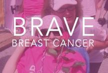 {Be Brave} with Breast Cancer  / by Bravelets