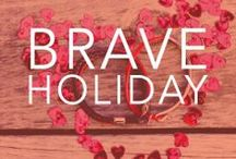 {Be Brave} this Holiday / by Bravelets