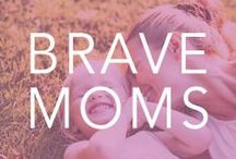 {Brave} Moms / by Bravelets