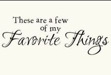 My Favorite Things / by Karen Day
